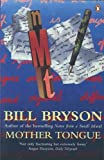 Bryson, Bill: The Mother Tongue : English and How It Got That Way