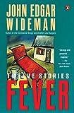 Wideman, John Edgar: Fever (Contemporary American Fiction)