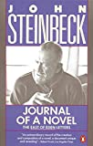 Steinbeck, John: Journal of a Novel: The East of Eden Letters