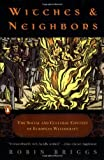 Robin Briggs: Witches and Neighbors: The Social and Cultural Context of European Witchcraft
