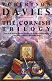 Davies, Robertson: Cornish Trilogy