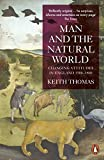 Thomas, Keith: Man and the Natural World : Changing Attitudes in England 1500-1800