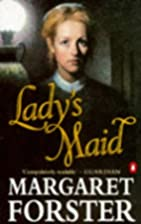 Lady's Maid: An Historical Novel by Margaret…