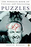 Wells, David: Curious and Interesting Puzzles, The Penguin Book of (Penguin science)
