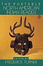 The Portable North American Indian Reader…