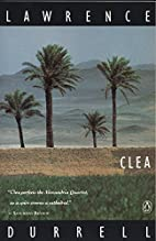 Clea (Alexandria Quartet) by Lawrence…