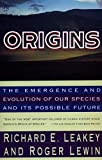 Lewin, Roger: Origins: What New Discoveries Reveal About the Emergence of Our Species and Its Possible Future
