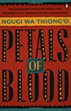 Ngugi Wa Thiongo: Petals of Blood