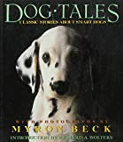 Upward, Robin: Dog Tales: Classic Stories About Smart Dogs