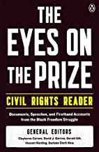 The Eyes on the Prize Civil Rights Reader:…