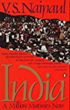 Naipaul, V. S.: India: A Million Mutinies Now