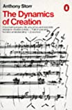 Storr, Anthony: The Dynamics of Creation (Penguin Psychology)