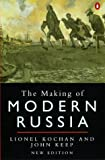 Kochan, Lionel: The Making of Modern Russia: From Kiev Rus' to the Collapse of the Soviet Union