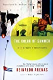 Arenas, Reinaldo: The Color of Summer: or The New Garden of Earthly Delights