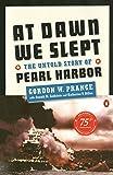 Prange, Gordon W.: At Dawn We Slept: The Untold Story of Pearl Harbor (Anniversary)[ AT DAWN WE SLEPT: THE UNTOLD STORY OF PEARL HARBOR (ANNIVERSARY) ] by Prange, Gordon W. (Author ) on Dec-01-1991 Paperback