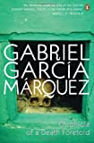 Garcia Marquez, Gabriel: Chronicle of a Death Foretold
