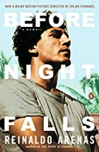 Before Night Falls: A Memoir by Reinaldo…