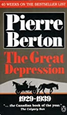 Great Depression 1929-39 by Pierre Berton
