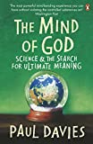 Paul Davies: The Mind Of God - Science & The Search For Ultimate Meaning