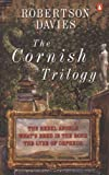 Davies, Robertson: The Cornish Trilogy