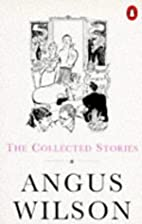 The Collected Stories of Angus Wilson by…