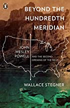 Beyond the Hundredth Meridian: John Wesley…