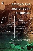 Beyond the Hundredth Meridian: John Wesley…