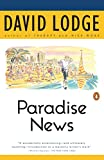 Lodge, David: Paradise News