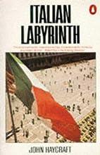 Italian Labyrinth by John Haycraft