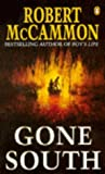McCammon, Robert R.: Gone South