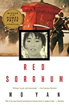 Red Sorghum by Yan Mo