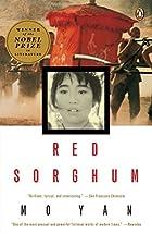 Red Sorghum by Yan Mo