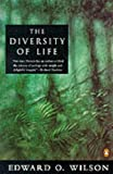 EDWARD O. WILSON: The Diversity of Life (Penguin Science S.)