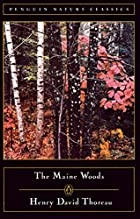 The Maine Woods by Henry David Thoreau
