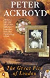 PETER ACKROYD: The Great Fire of London
