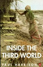 Inside the Third World: The Anatomy of…