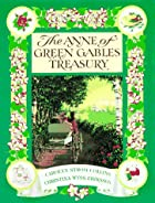 The Anne of Green Gables Treasury by Carolyn…