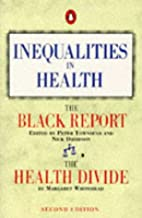 Inequalities in Health: The Black Report by…
