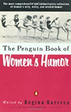 The Penguin Book of Women's Humour by Regina…