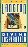 Langton, Jane: Divine Inspiration: A Homer Kelly Mystery