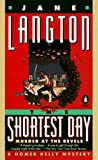 Langton, Jane: The Shortest Day: Murder at the Revels (A Homer Kelly Mystery)
