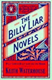 Waterhouse, Keith: The Billy Liar Novels: Billy Lian & Billy Liar on the Moon
