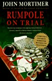 Mortimer, John: Rumpole on Trial