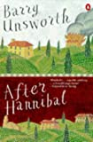 Unsworth, Barry: After Hannibal