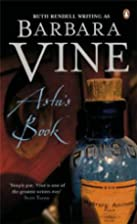 Asta's Book by Barbara Vine