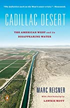 Cadillac Desert: The American West and Its…