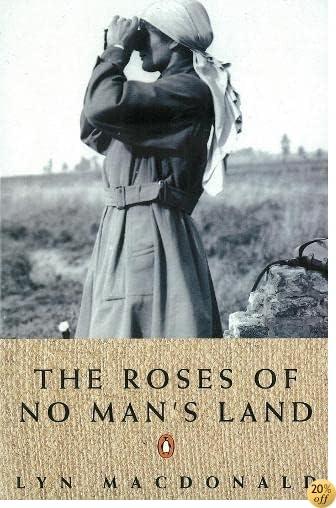 TRoses Of No Mans Land