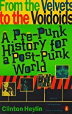 From the Velvets to the Voidoids: A Pre-Punk…