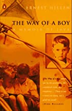 The Way of a Boy: A Memoir of Java by Ernest…