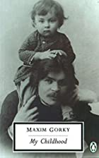 My Childhood by Maxim Gorki